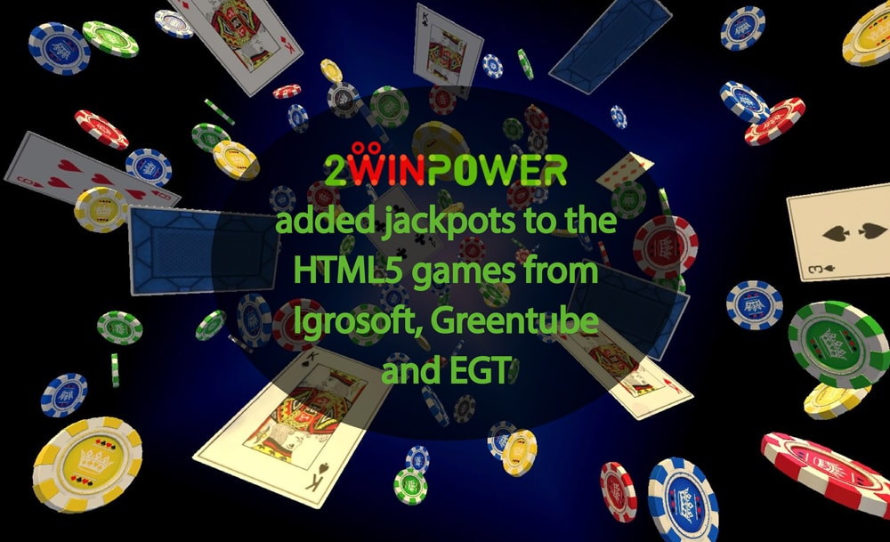 2WinPower added jackpots to the HTML5 games from Igrosoft, Greentube and EGT
